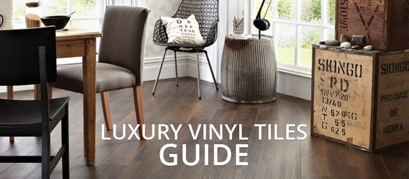 Luxury Vinyl Tiles Guide